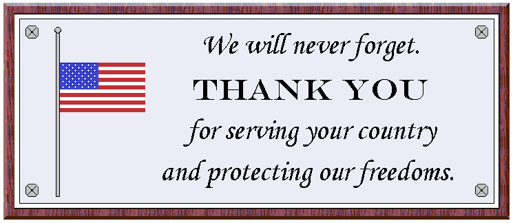 "graphic of plaque ""Thank you for serving your country  and protecting our freedoms."""