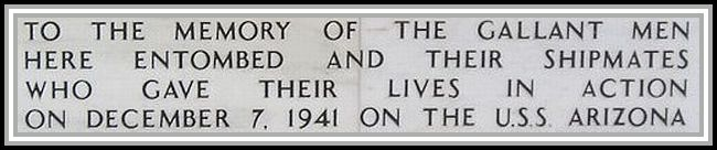 photograph of inscription on the rememberance wall at the USS Arizona Memorial.